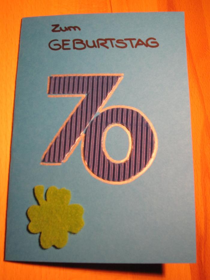 Geburtstagskarte 70 Geburtstag Bastelideen Karten